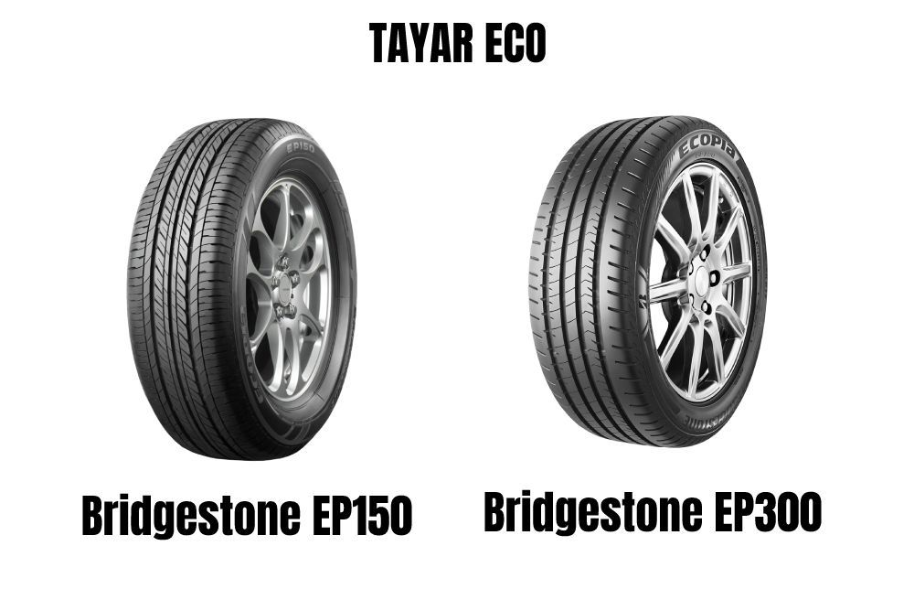 tayar eco, jimat minyak, Bridgestone EP150, EP300