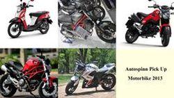 [Autospinn Pick] Pick Up 5 Motorbikes  2013   รถจักรยานยนต์ ที่น่าสนใจในปี 2556