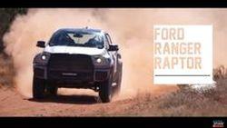 ชมคลิปสุดเอ็กซ์คลูซีฟ ทดสอบ Ford Ranger RAPTOR ก่อนใคร จะเป็นสิงห์ทะเลทรายขนาดไหน ไปชม!!